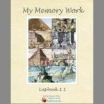 My Memory Work Lapbooks 1.1-1.4 Quick Print Guide!!!