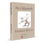 NEW!!! Exodus 20 Copywork!