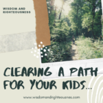 Clear a Path for Your Kids
